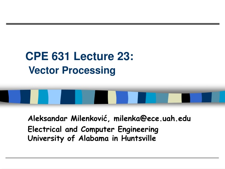 cpe 631 lecture 23 vector processing n.