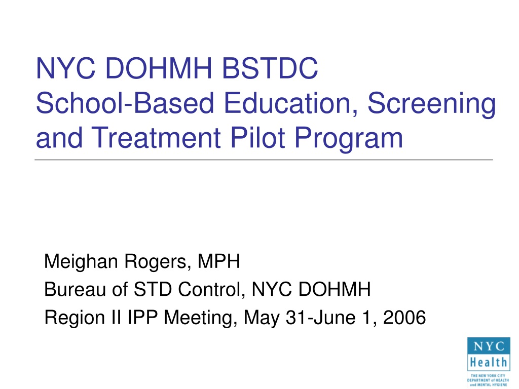 PPT - NYC DOHMH BSTDC School-Based Education, Screening ...
