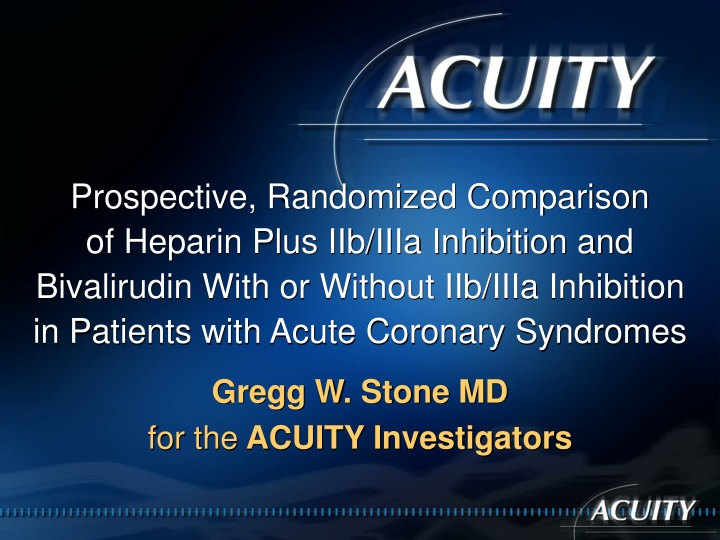 gregg w stone md for the acuity investigators n.
