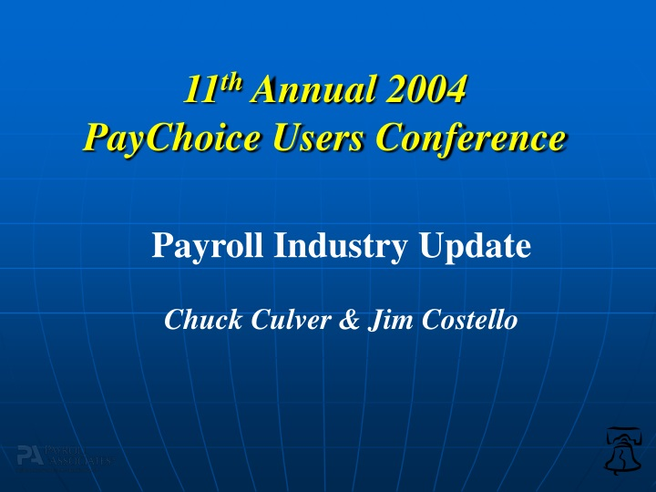 11 th annual 2004 paychoice users conference n.