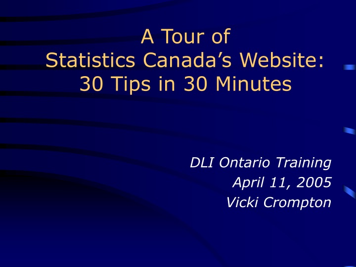 a tour of statistics canada s website 30 tips in 30 minutes n.
