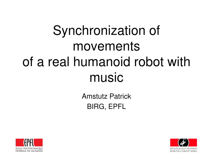synchronization of movements of a real humanoid robot with music n.