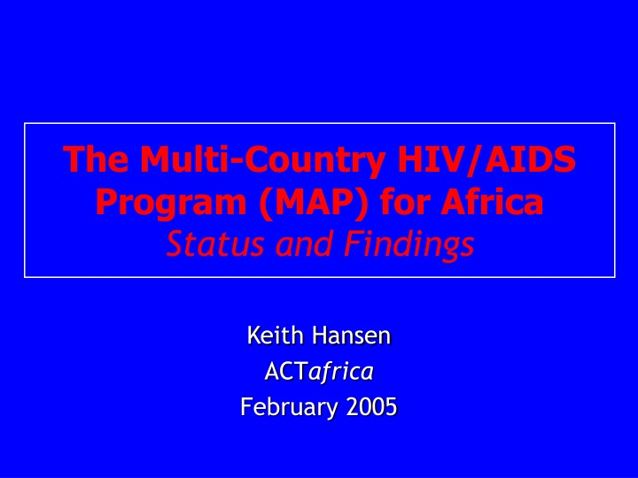 the multi country hiv aids program map for africa status and findings n.