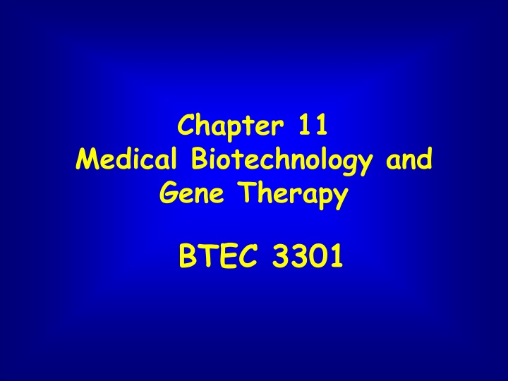 chapter 11 medical biotechnology and gene therapy n.