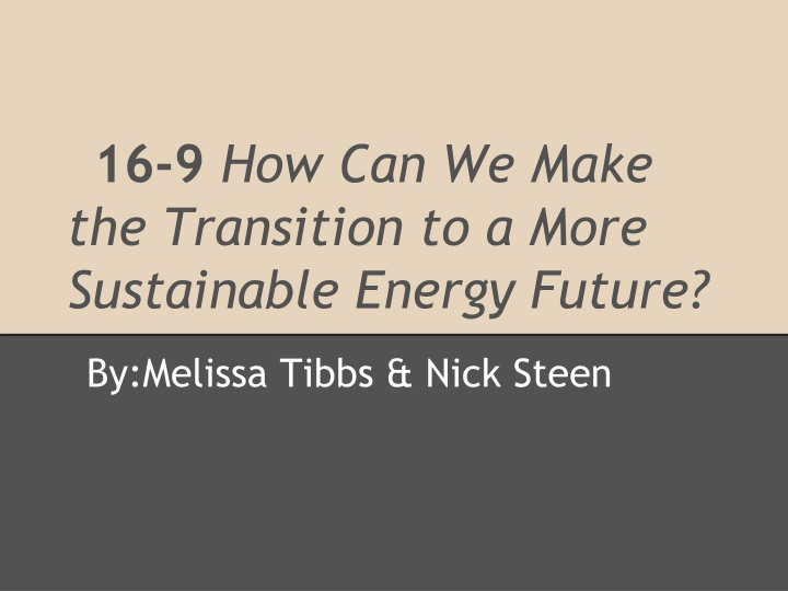 16 9 how can we make the transition to a more sustainable energy future n.