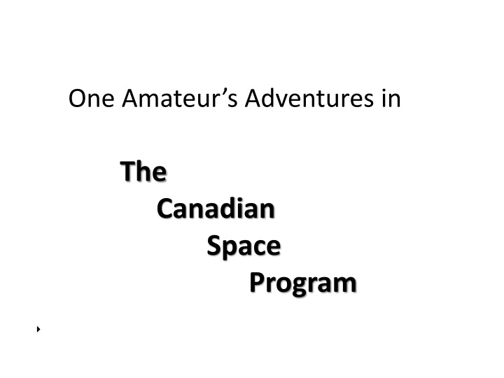 one amateur s adventures in the canadian space program n.