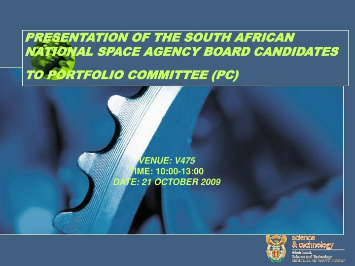 presentation of the south african national space agency board candidates to portfolio committee pc n.