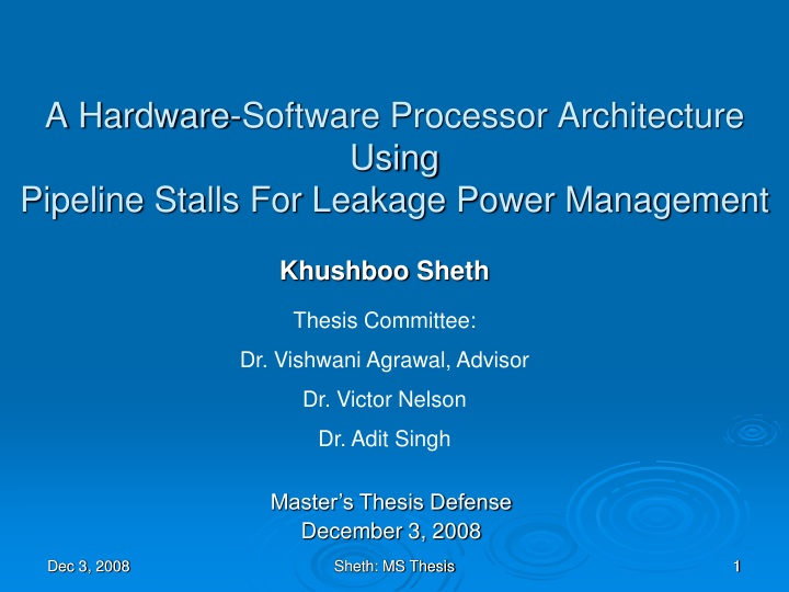 a hardware software processor architecture using pipeline stalls for leakage power management n.
