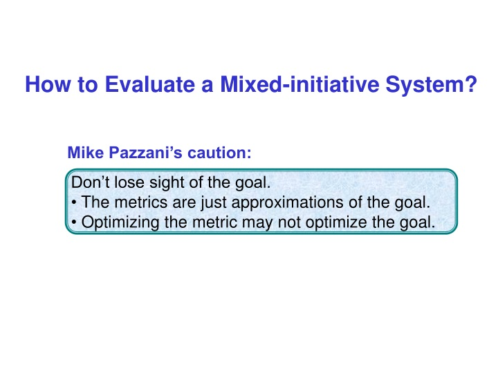 how to evaluate a mixed initiative system n.