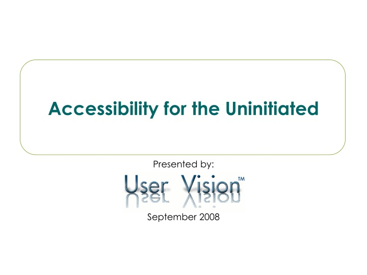 accessibility for the uninitiated n.