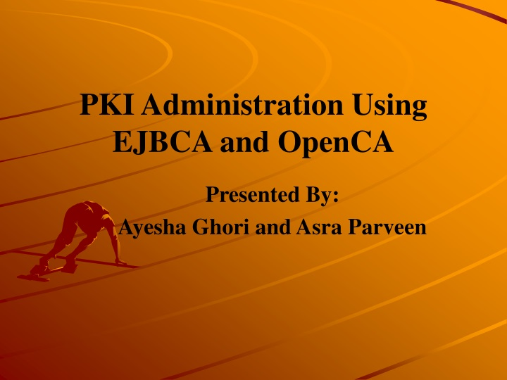 pki administration using ejbca and openca n.