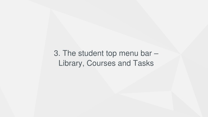 3 the student top menu bar library courses and tasks n.