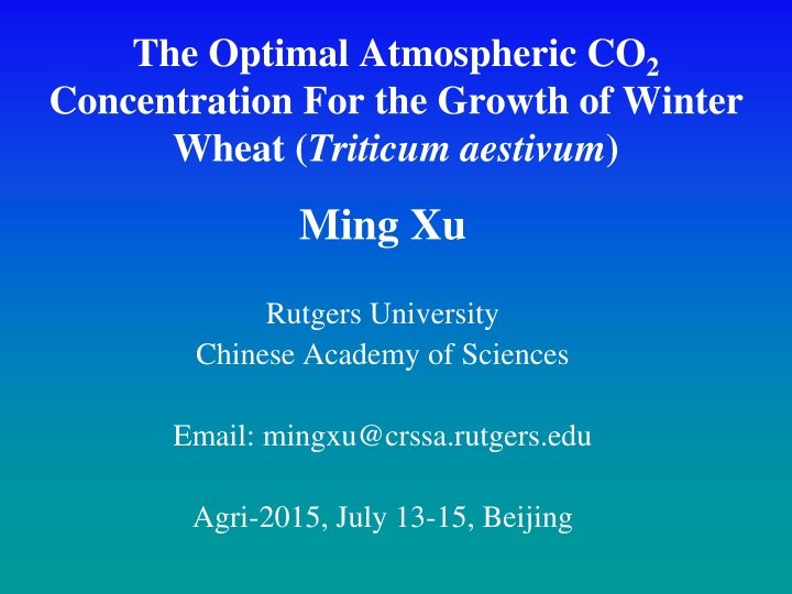 the optimal atmospheric co 2 concentration for the growth of winter wheat triticum aestivum n.