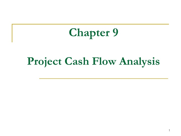 chapter 9 project cash flow analysis n.