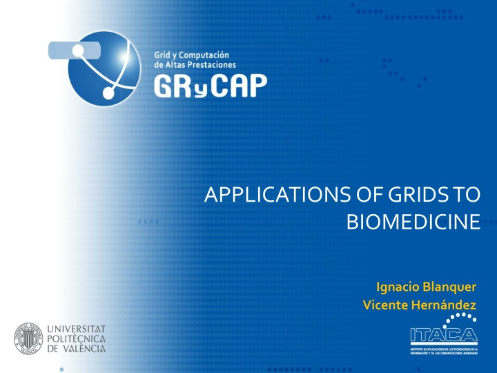 applications of grids to biomedicine n.
