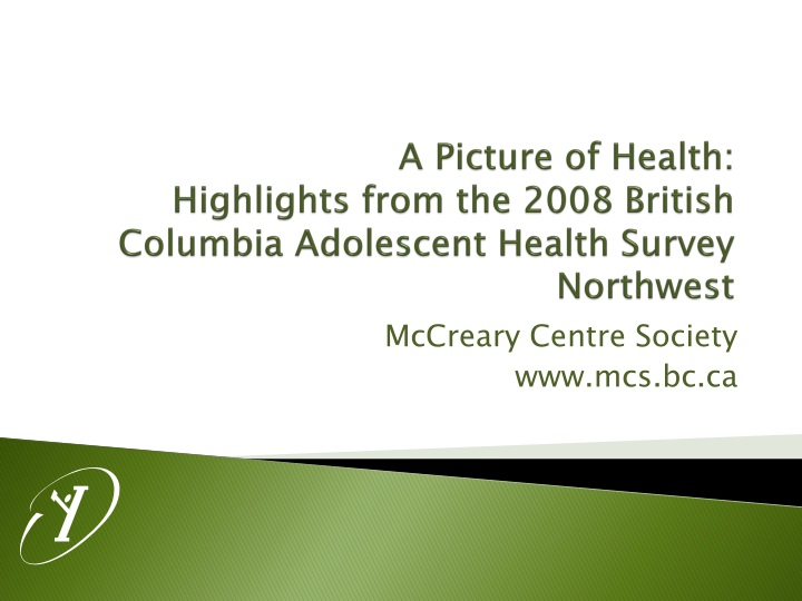 a picture of health highlights from the 2008 british columbia adolescent health survey northwest n.