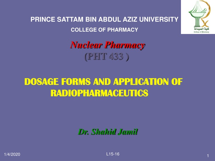 dosage forms and application of radiopharmaceutics n.