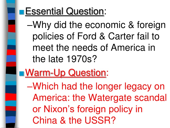 essential question why did the economic foreign n.
