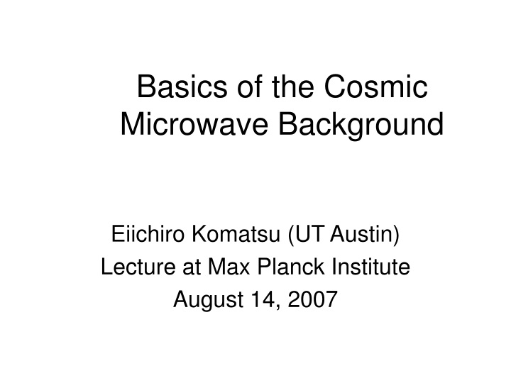 basics of the cosmic microwave background n.