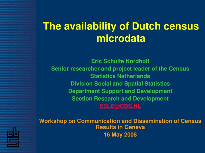the availability of dutch census microdata n.