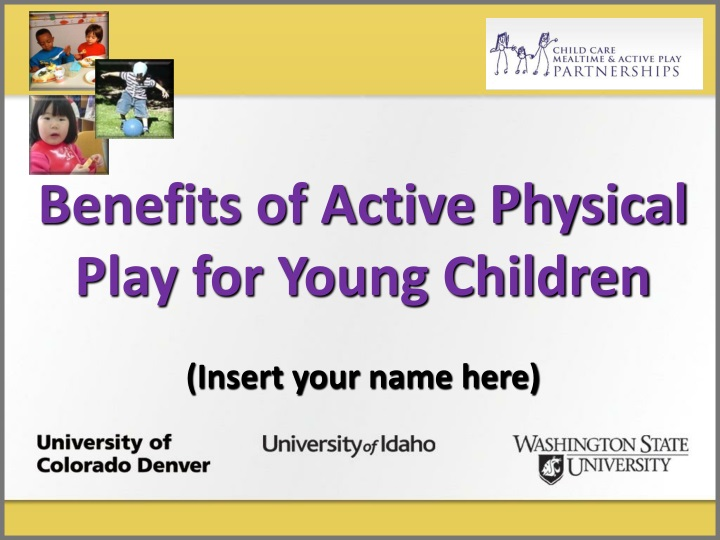 benefits of active physical play for young n.