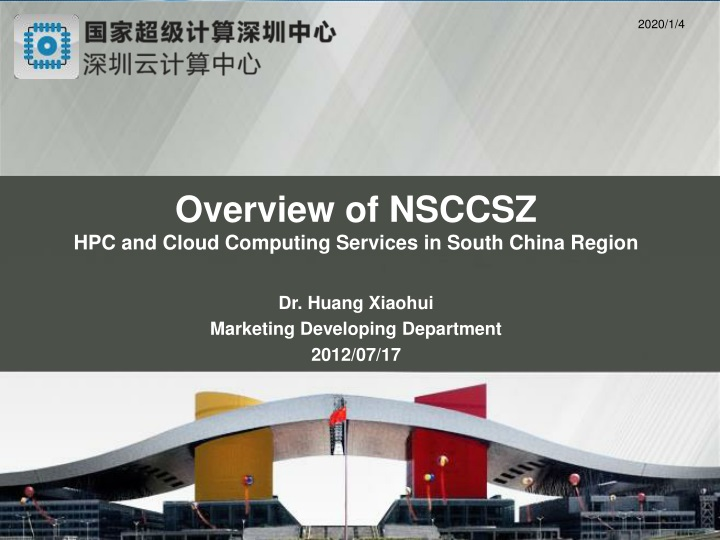 overview of nsccsz hpc and cloud computing n.