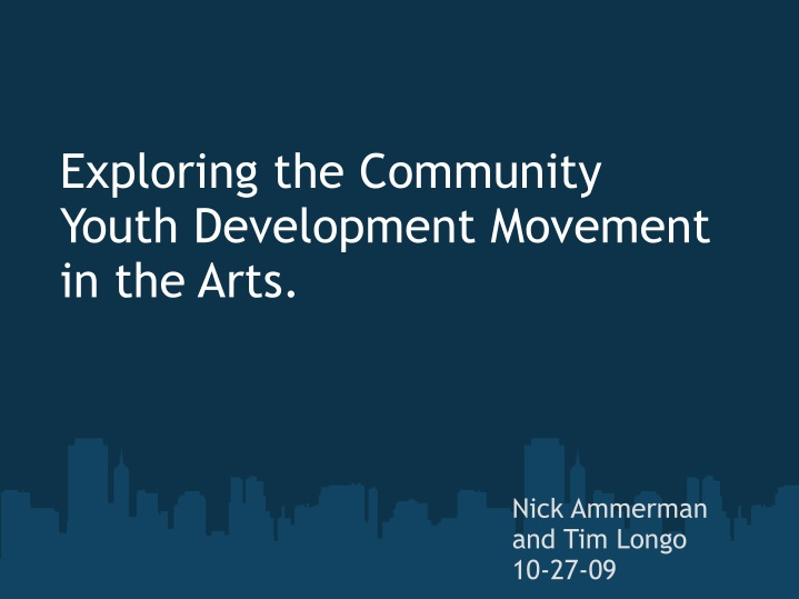 exploring the community youth development movement in the arts n.