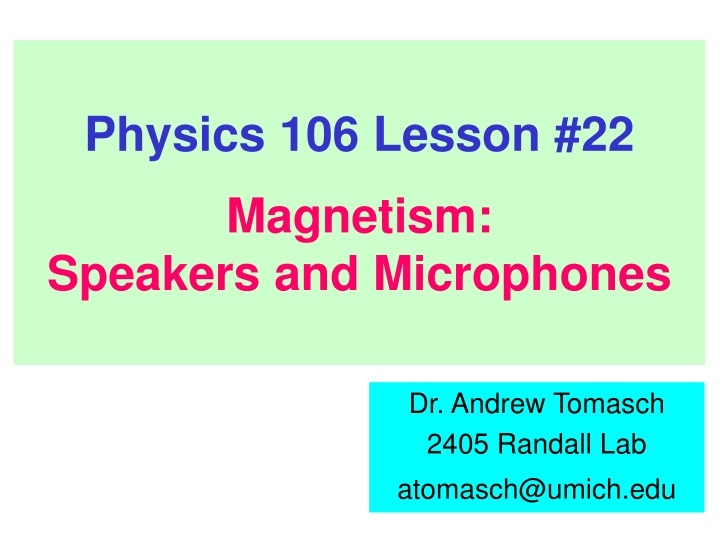 physics 106 lesson 22 magnetism speakers and microphones n.