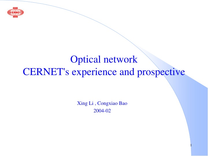 optical network cernet s experience and prospective n.