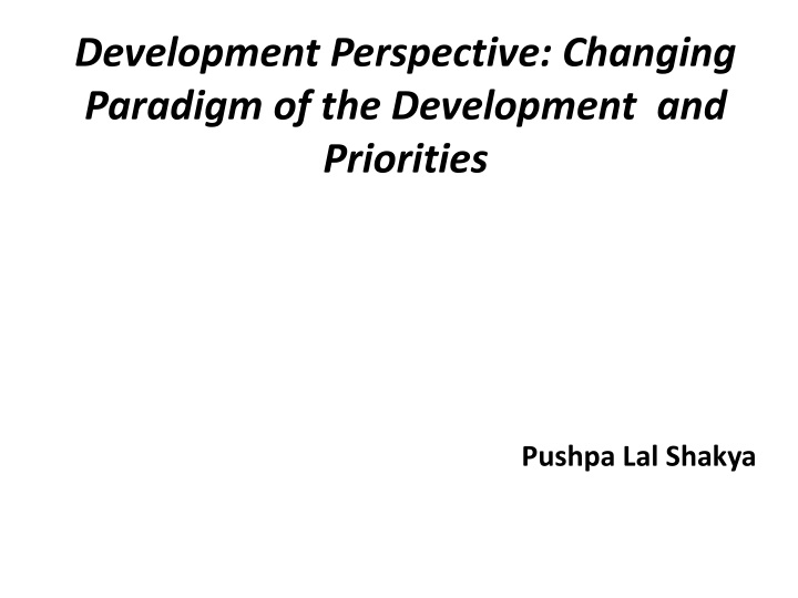 development perspective changing paradigm of the development and priorities n.