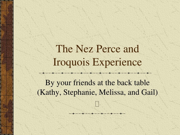 the nez perce and iroquois experience n.