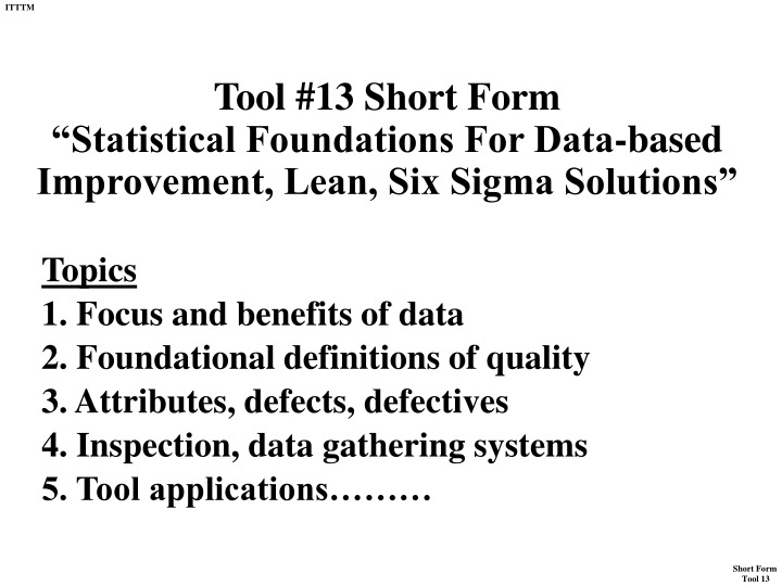 tool 13 short form statistical foundations for data based improvement lean six sigma solutions n.