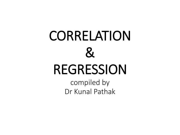 correlation regression compiled by dr kunal pathak n.