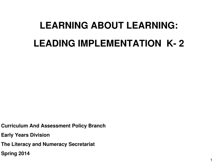 learning about learning leading implementation k 2 n.