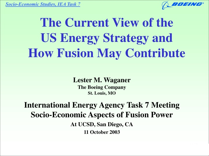 the current view of the us energy strategy and how fusion may contribute n.