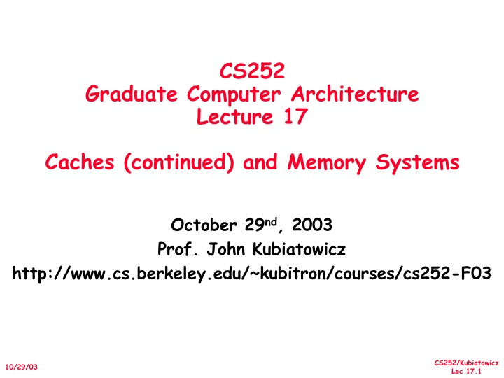 cs252 graduate computer architecture lecture 17 caches continued and memory systems n.