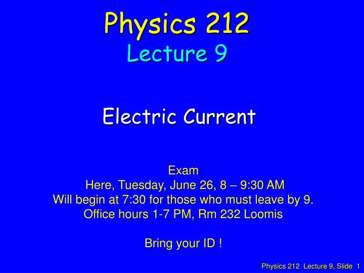 physics 212 lecture 9 n.