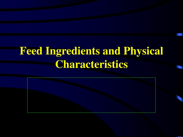 feed ingredients and physical characteristics n.