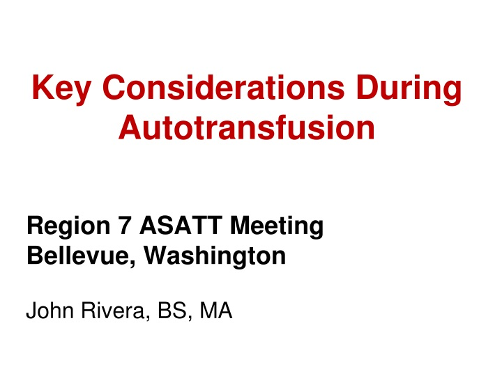 key considerations during autotransfusion n.