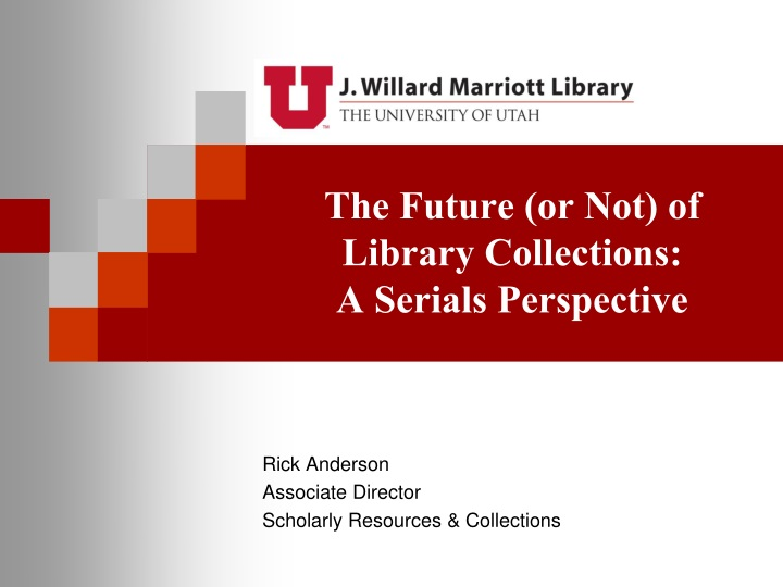 the future or not of library collections a serials perspective n.