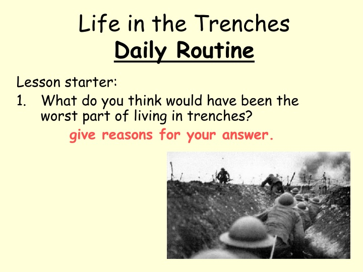life in the trenches daily routine n.