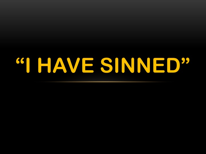 "Image result for ""I Have Sinned"" Exodus 9:27"