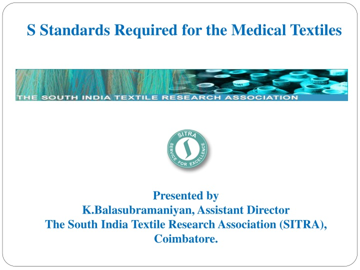 s standards required for the medical textiles n.