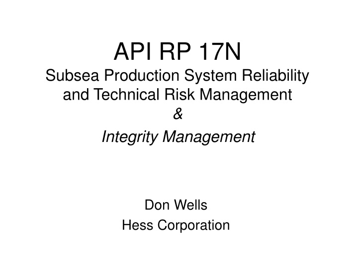 api rp 17n subsea production system reliability and technical risk management integrity management n.