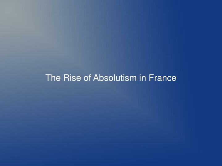 the rise of absolutism in france n.