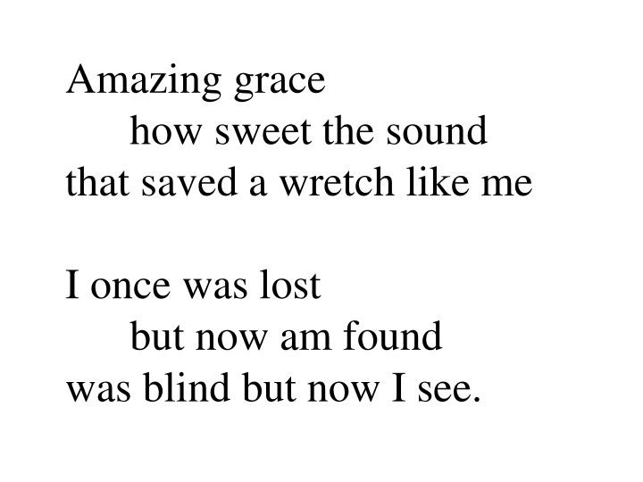 amazing grace how sweet the sound that saved n.