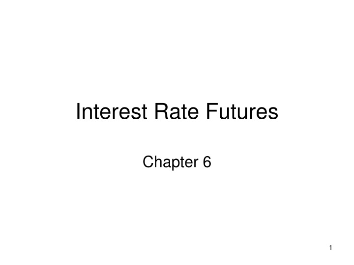 interest rate futures n.