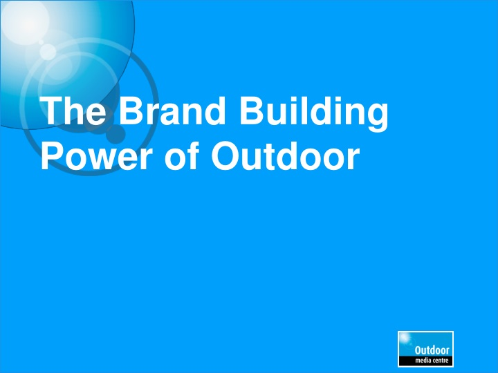the brand building power of outdoor n.