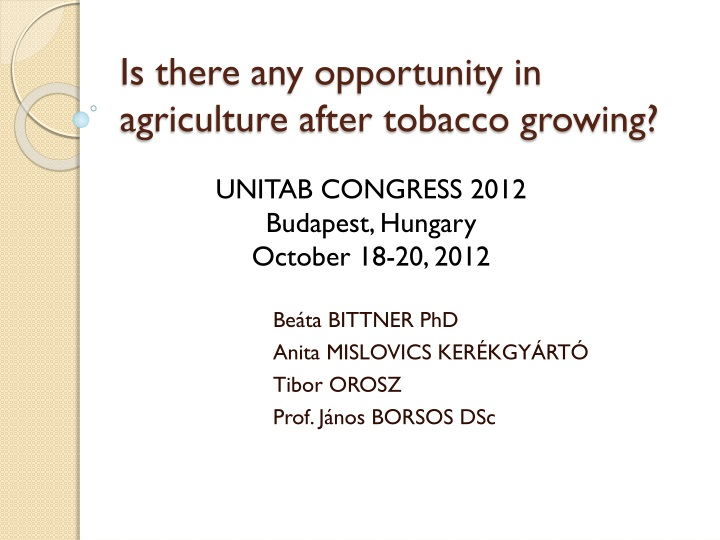 is there any opportunity in agriculture after tobacco growing n.