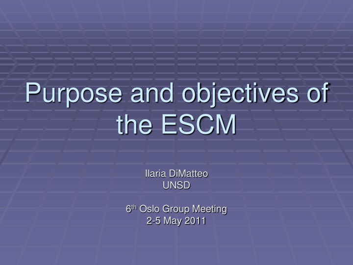 purpose and objectives of the escm n.